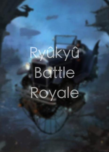 RyûkyûBattleRoyale
