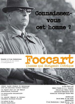 Foccart,l`hommequidirigeaitl`Afrique