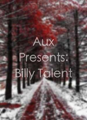 AuxPresents:BillyTalent