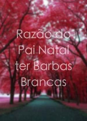 RazãodoPaiNatalterBarbasBrancas