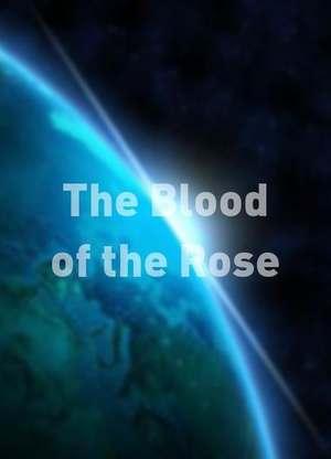 TheBloodoftheRose
