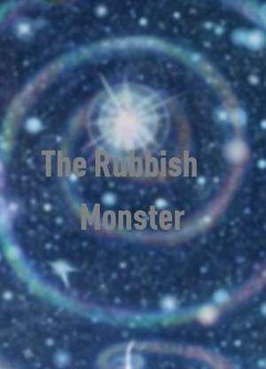 TheRubbishMonster