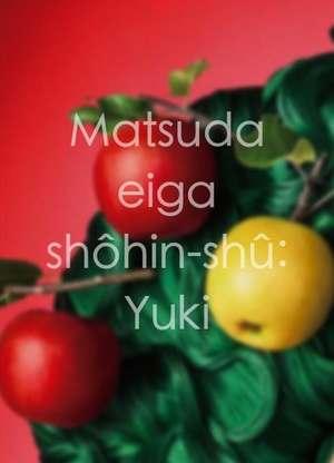 Matsudaeigashôhin-shû:Yuki