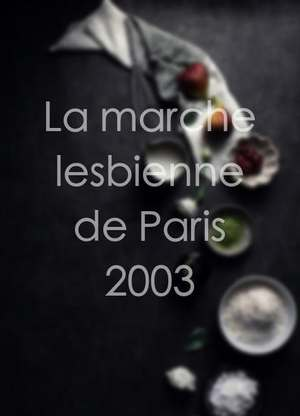 LamarchelesbiennedeParis2003