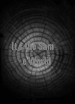 It`stheSameWorld