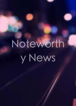 NoteworthyNews