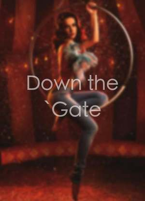 Downthe'Gate